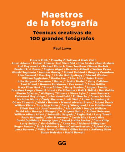 Maestros de la fotografía   «Técnicas creativas de 100 grandes fotógrafos»