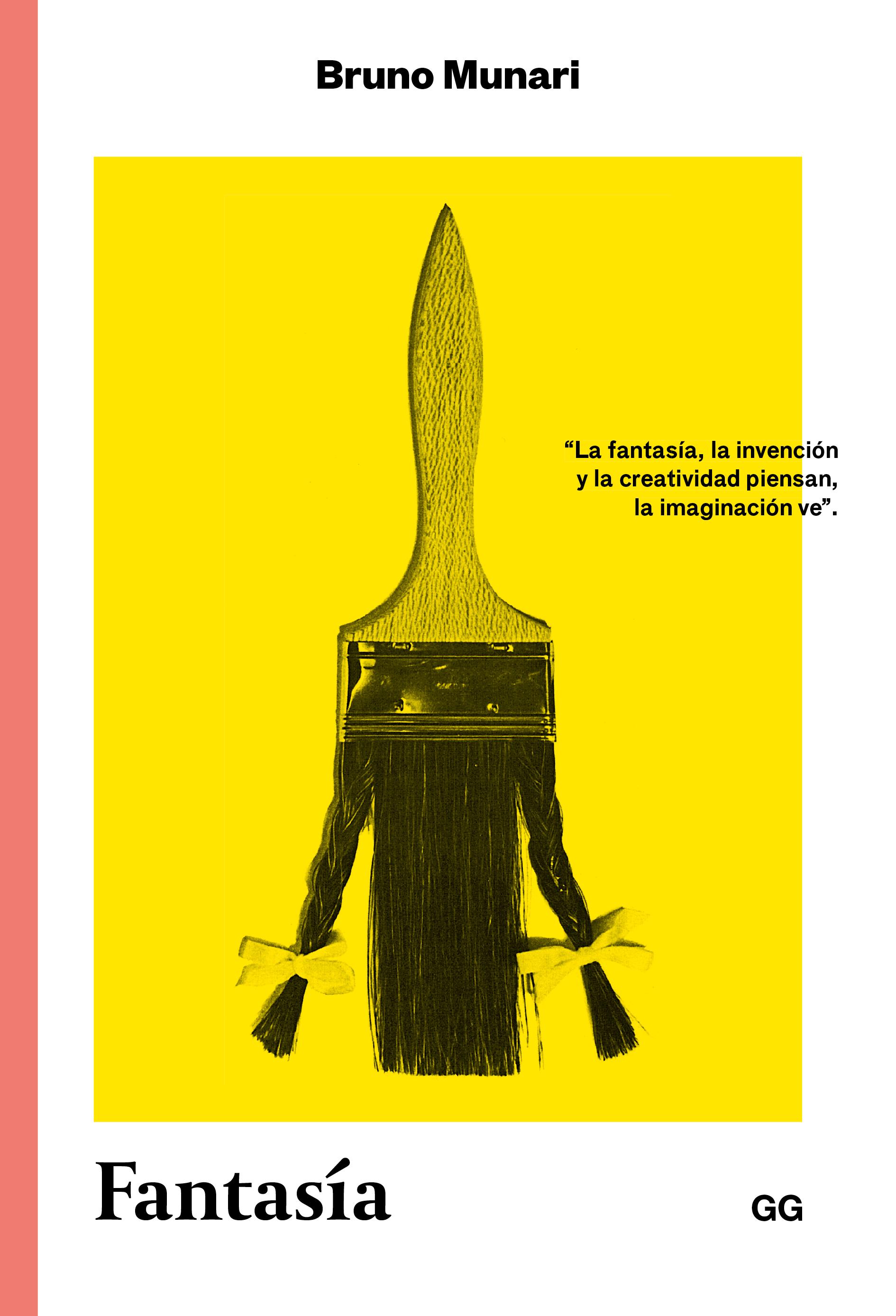 Fantasía   «Invención, creatividad e imaginación en las comunicaciones visuales»