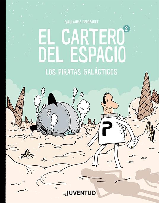 El cartero del espacio 2   «Los piratas galácticos»