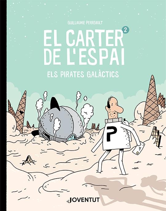 El carter de l'espai 2   «Els Pirates Galàctics»