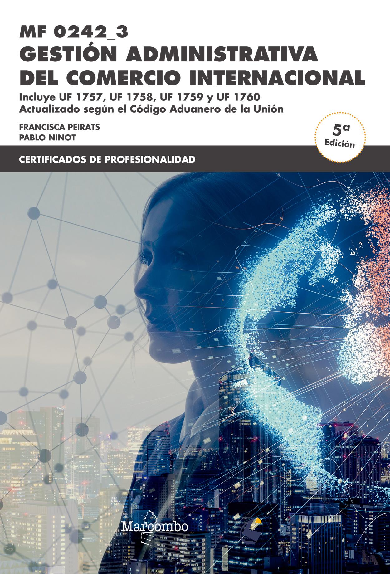 *MF0242_3 Gestión administrativa del comercio internacional 5ª Ed.