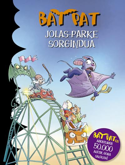 Bat Pat. Jolas-Parke sorgindua