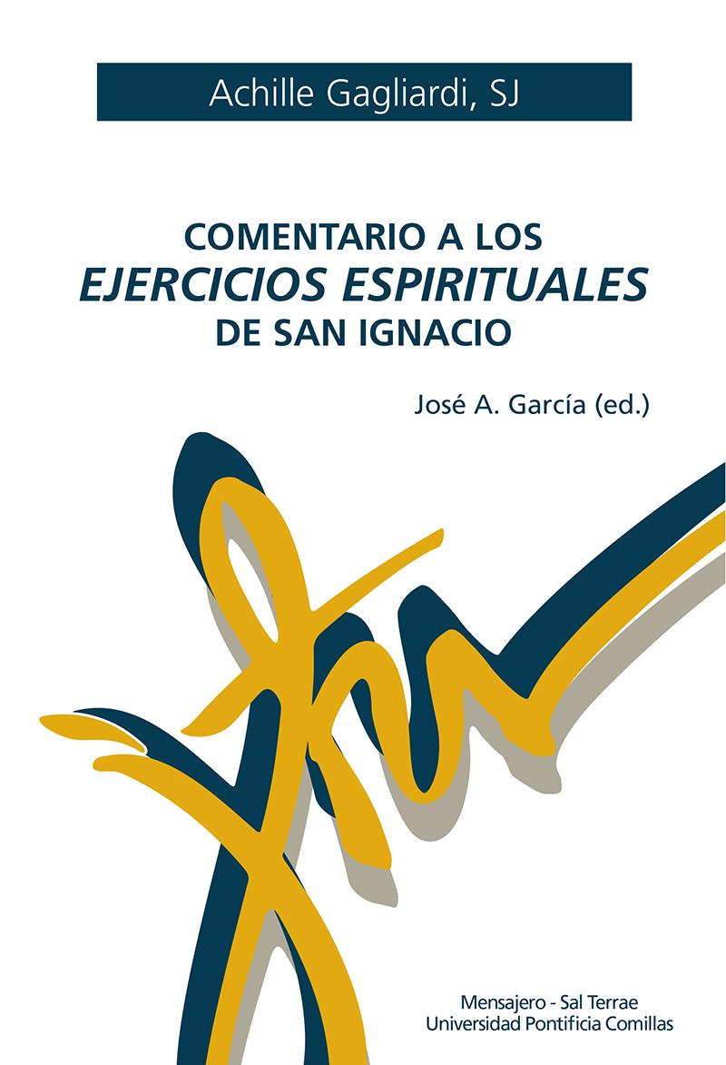 COMENTARIO A LOS EJERCICIOS ESPIRITUALES DE SAN IGNACIO