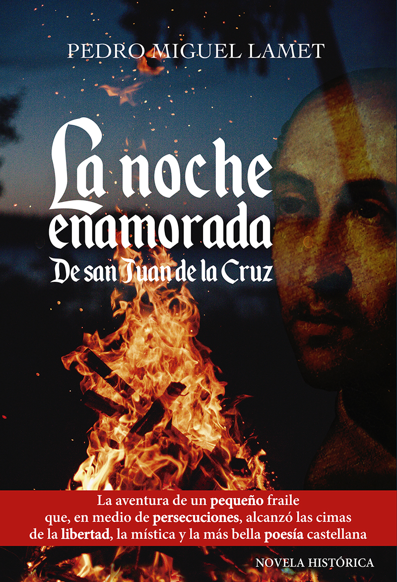 La noche enamorada   «De San Juan de la Cruz»