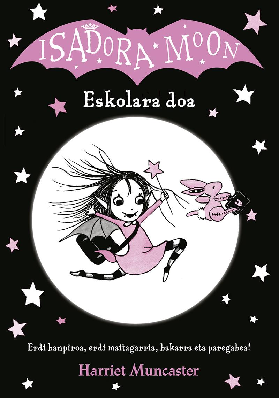 Isadora Moon eskolara doa