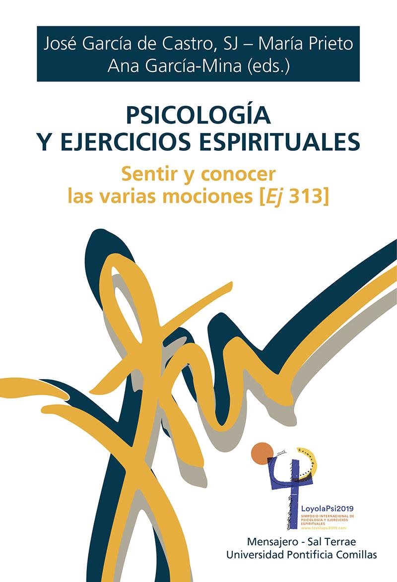 Psicología y Ejercicios Espirituales   «Sentir y conocer las varias mociones»