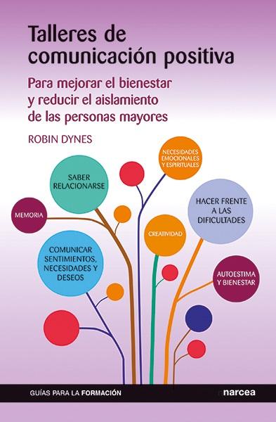 Talleres de comunicación positiva   «Para mejorar el bienestar y reducir el aislamiento de las personas mayores»