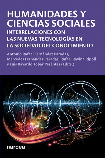 Humanidades y Ciencias Sociales   «Interrelaciones con las nuevas tecnologías en la sociedad del conocimiento»