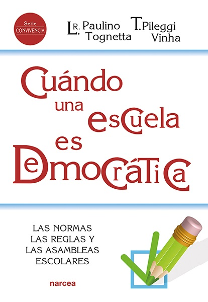 Cuándo una escuela es democrática   «Las normas, las reglas y las Asambleas escolares»
