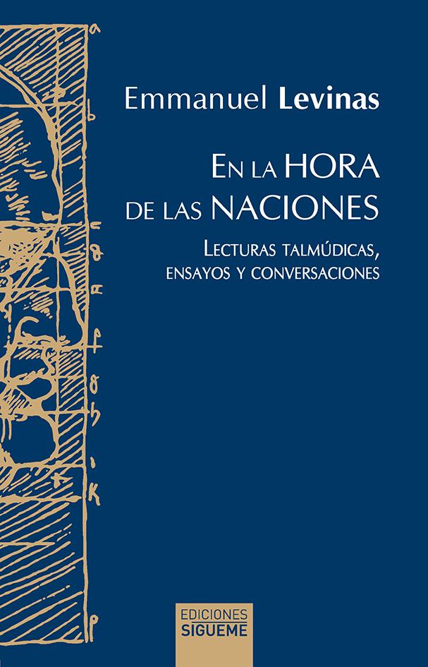 EN LA HORA DE LAS NACIONES «LECTURAS TALMUDICAS, ENSAYOS Y CONVERSACIONES»