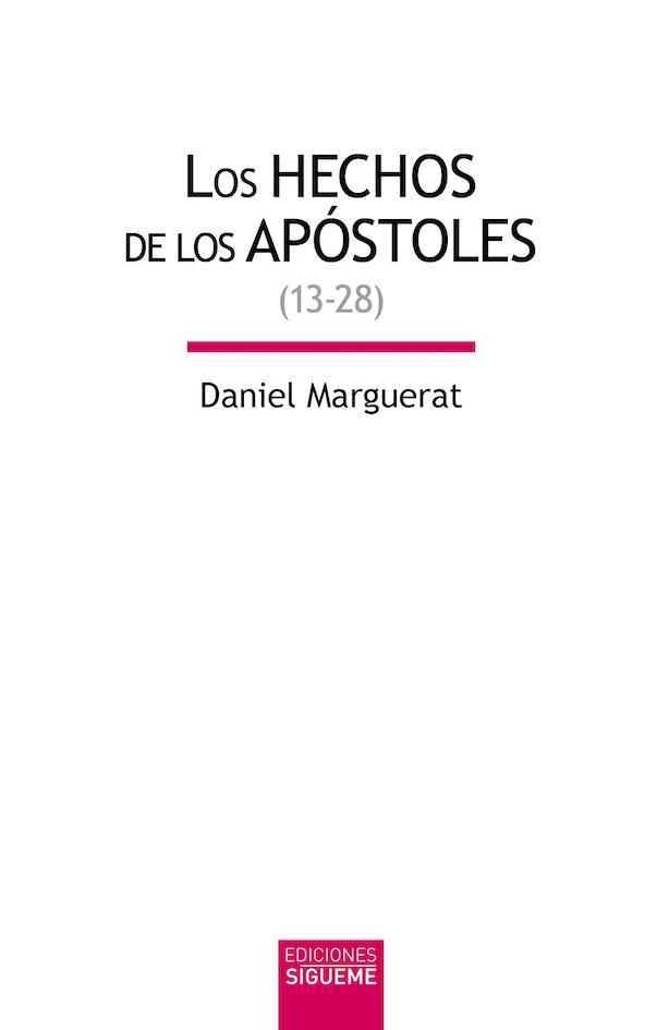 Los hechos de los apóstoles (13-28)