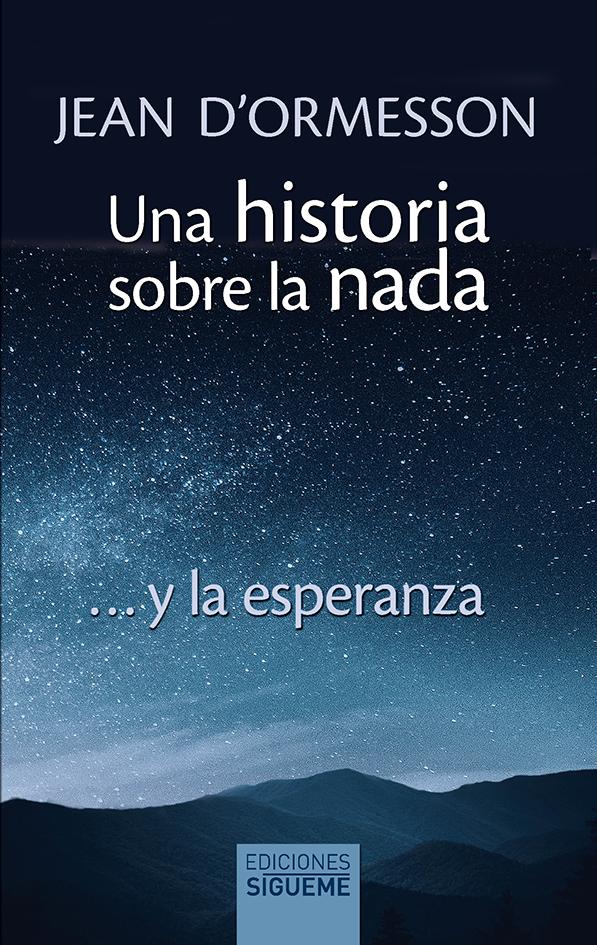UNA HISTORIA SOBRE LA NADA...Y LA ESPERANZA