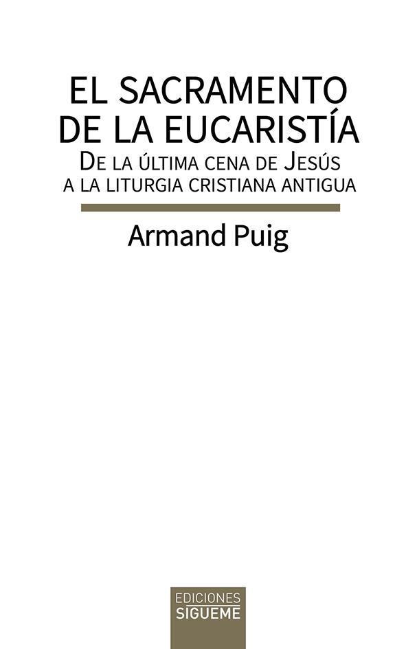 El sacramento de la eucaristia