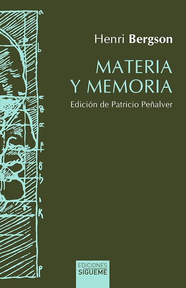 Materia y memoria   «Ensayo sobre la relación del cuerpo con el espíritu»