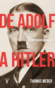 De Adolf a Hitler   «La construcción de un nazi»