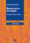 Manual práctico del abogado   «Estrategias y tácticas procesales»