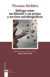 Diálogo entre un filósofo y un jurista y escritos autobiográficos   «Notes on the controversy between Hobbes and English jurists» (9788430974139)