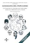 Geografía del populismo   «Un viaje por el universo del populismo desde sus orígenes hasta Trump»
