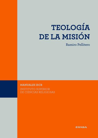 (ISCR) TEOLOGIA DE LA MISIÓN