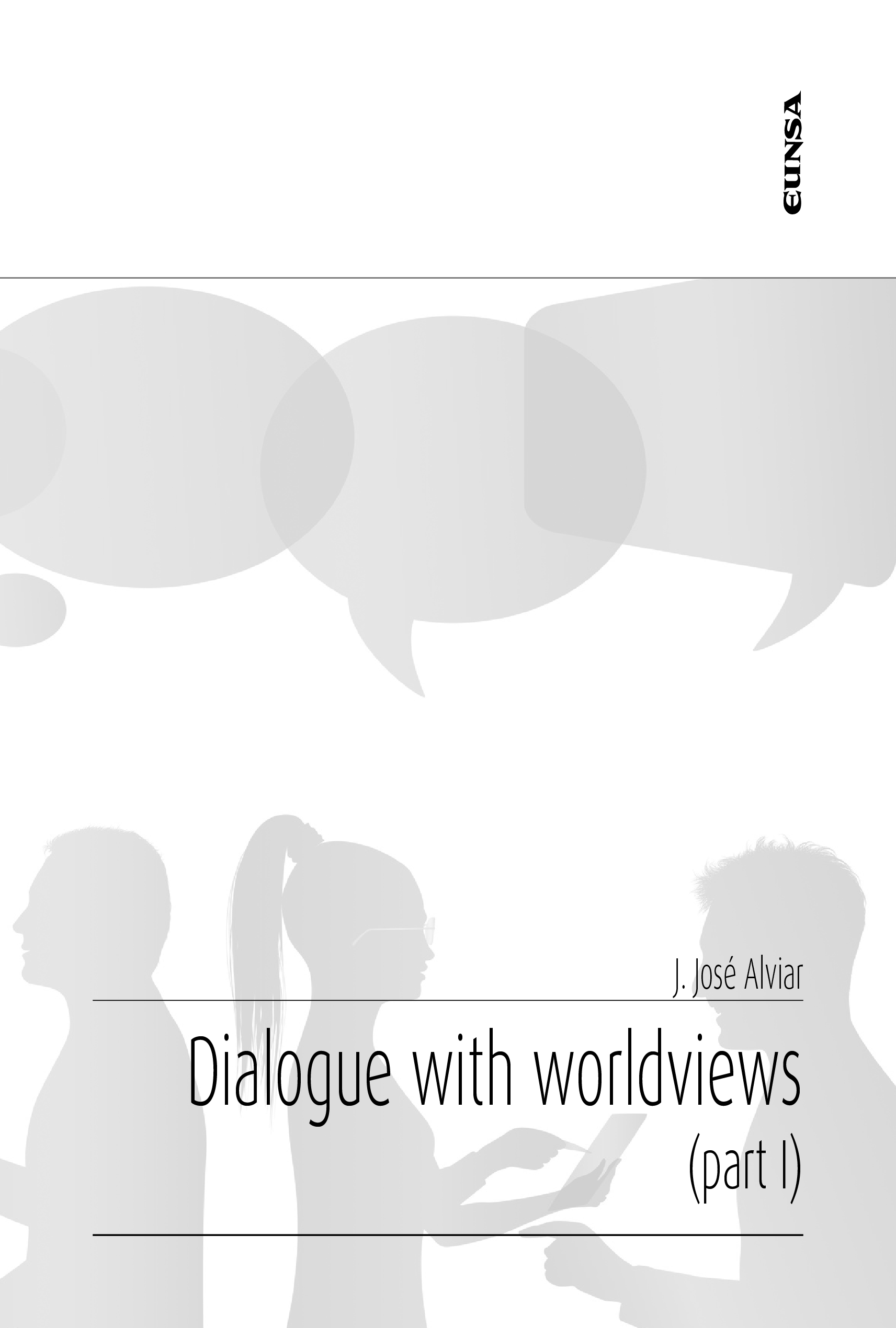 Dialogue with worldviews. Part I