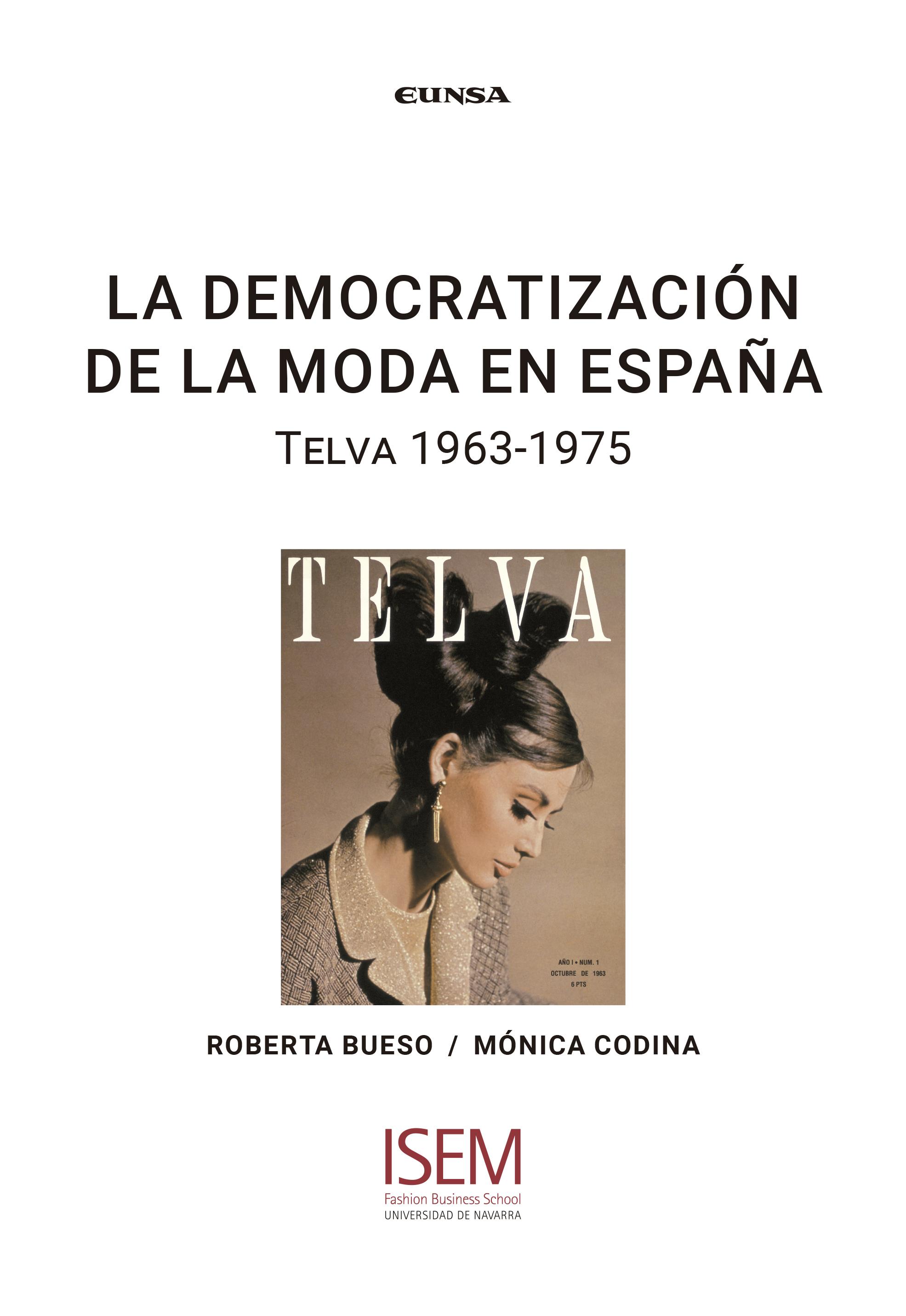 La democratización de la moda en España   «Telva 1963-1975»