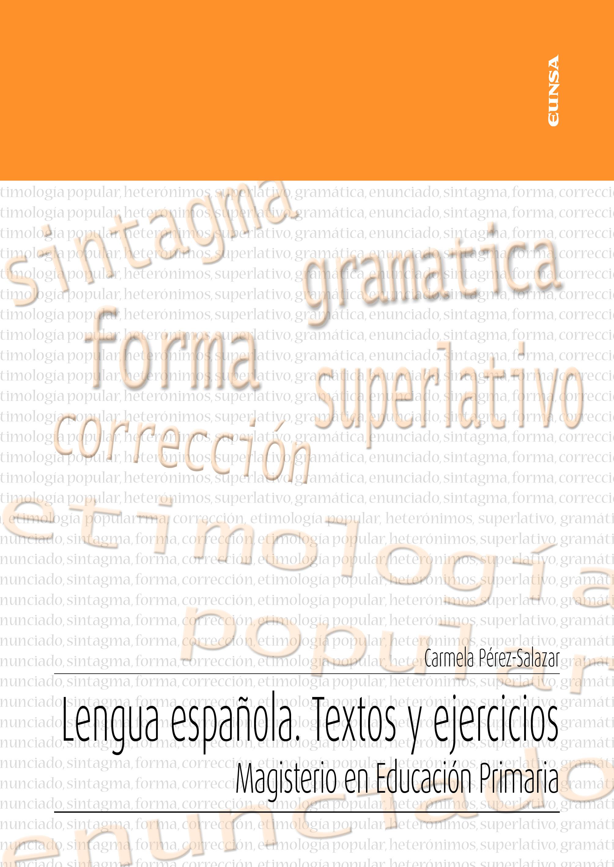 Lengua española. Textos y ejercicios   «Magisterio en Educación Primaria»