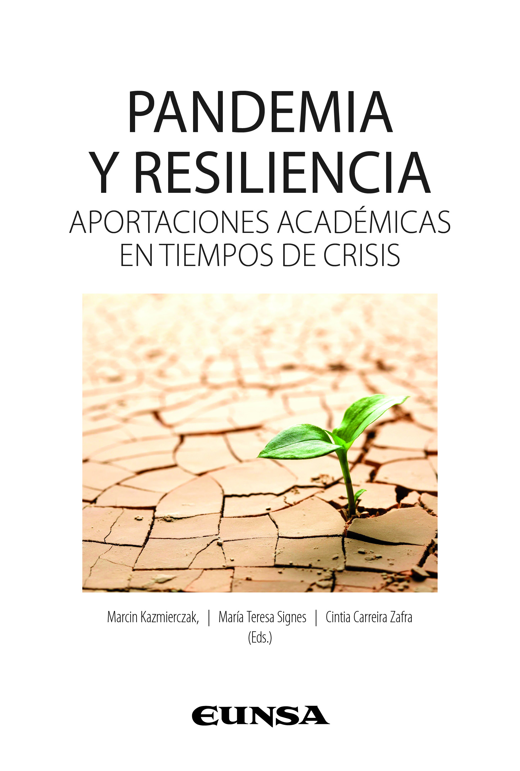 Pandemia y resiliencia   «Aportaciones académicas en tiempos de crisis»