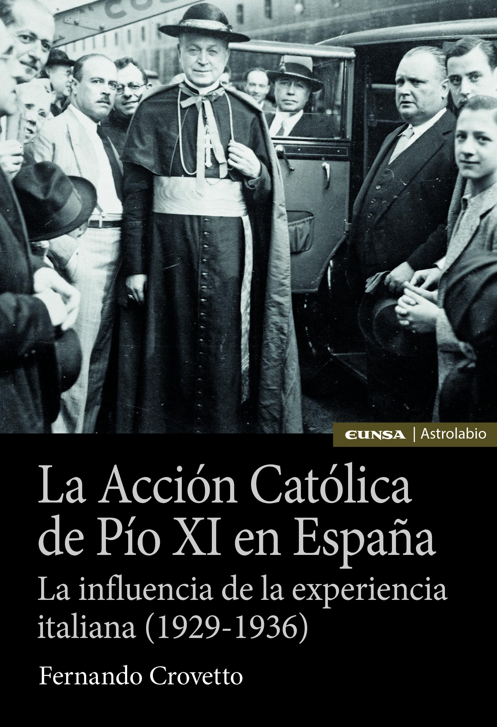 ACCION CATOLICA DE PIO XI EN ESPAÑA, LA