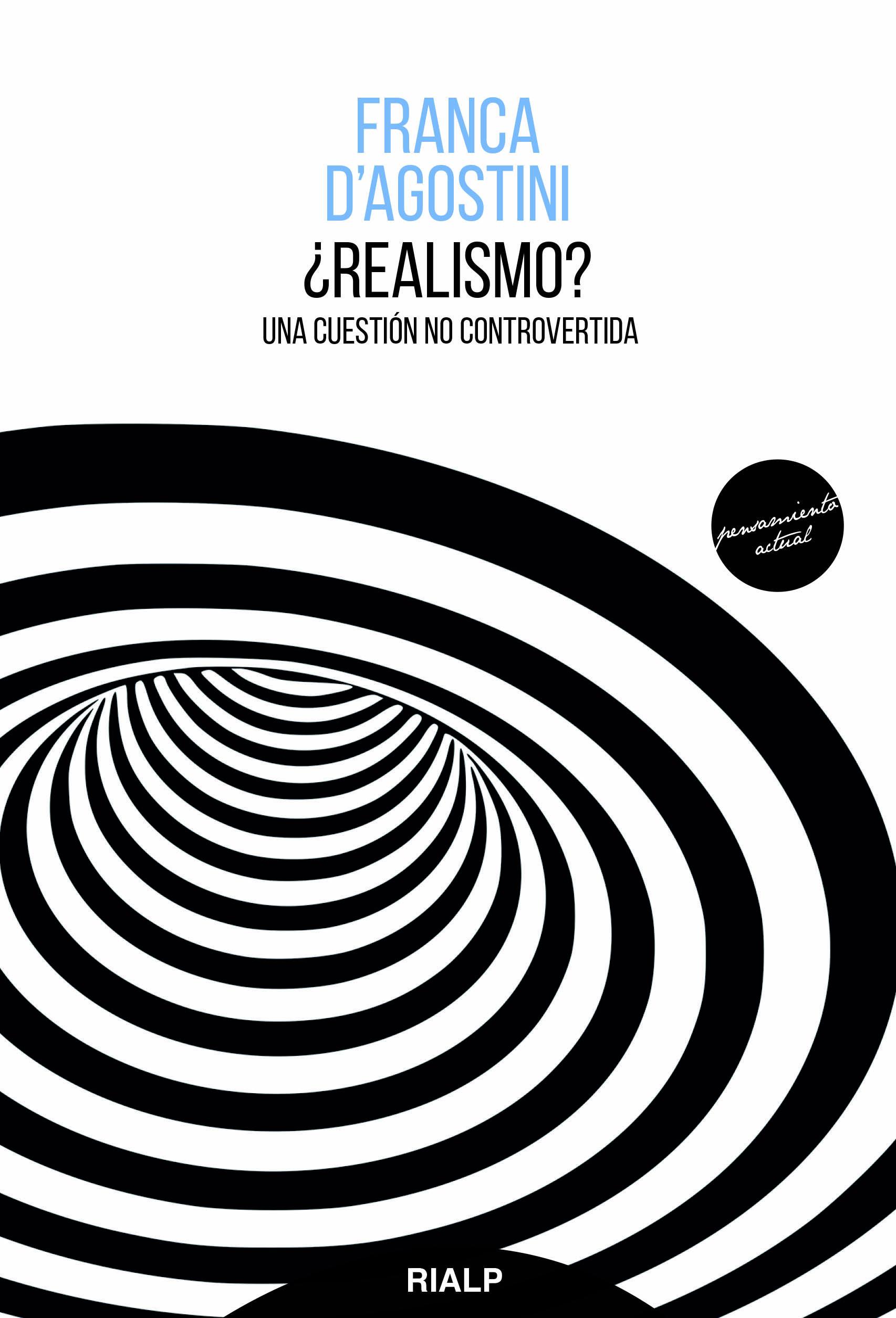 ¿Realismo?   «Una cuestión no controvertida»