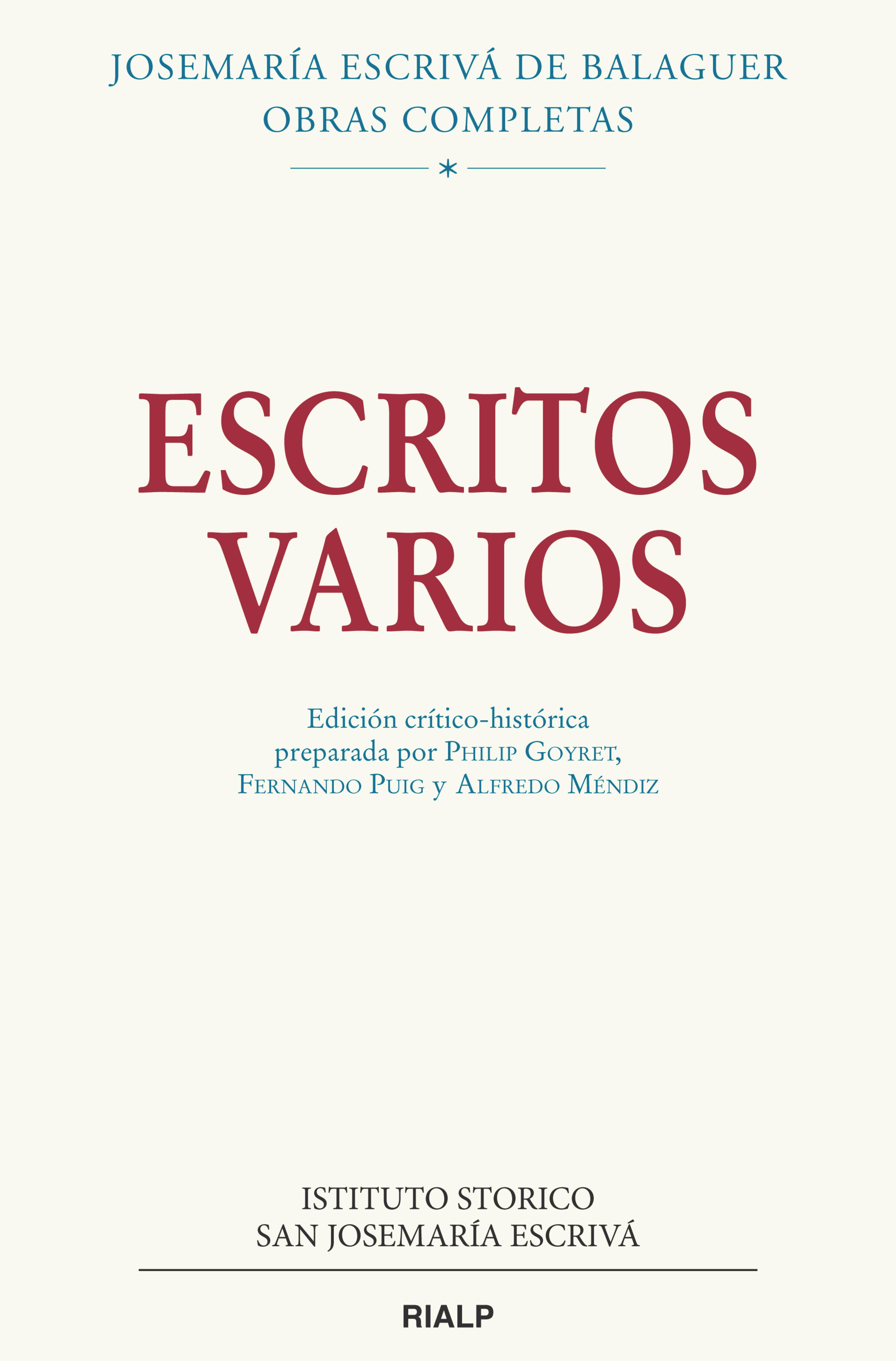 Escritos varios (1927-1974)   «Edición crítico-histórica preparada por Philip Goyret, Fernando. Puig y Alfredo Méndiz»