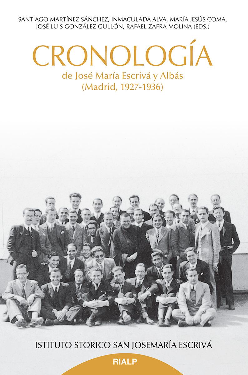 Cronología de Jose María Escrivá y Albás   «(Madrid, 1927-1936)»