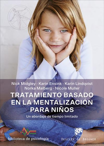 Tratamiento basado en la mentalización para niños. Un abordaje de tiempo limitado