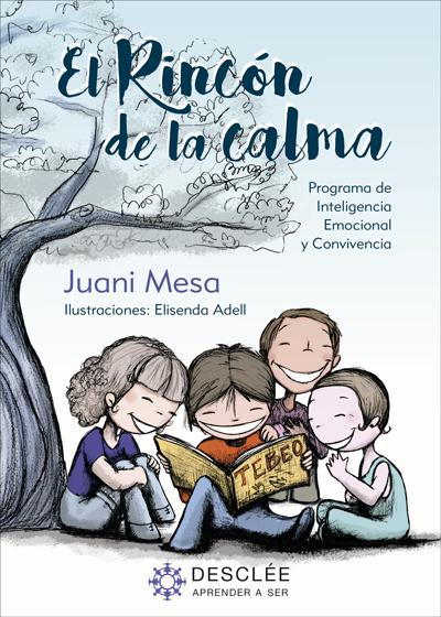 El rincón de la calma. Programa para la mejora de la Inteligencia Emocional y la convivencia en Educación Primaria