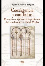 Coexistencia y conflictos   «Minorías religiosas en la península ibérica durante la Edad Media»