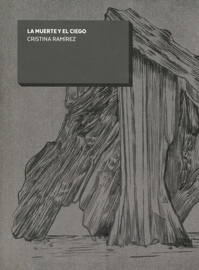 La muerte y el ciego   «Cristina Ramírez»