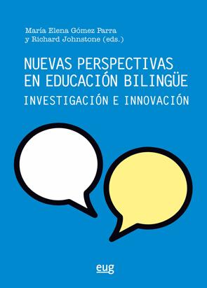 Nuevas perspectivas en educación bilingüe   «Investigación e innovación»