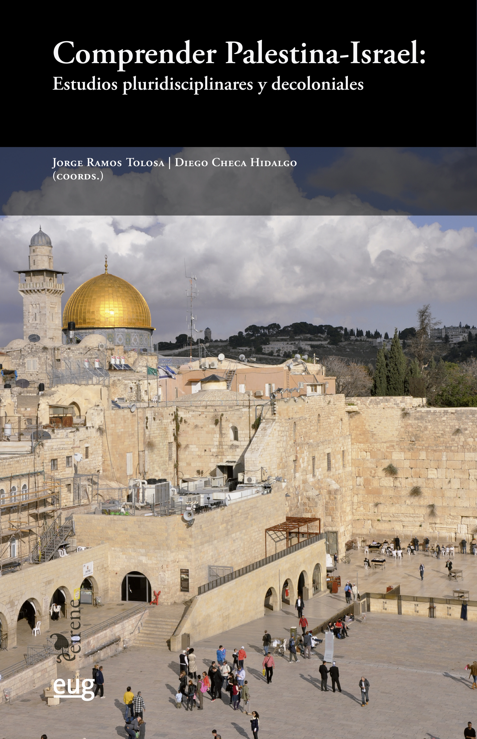 Comprender Palestina-Israel   «Estudios pluridisciplinares y decoloniales»