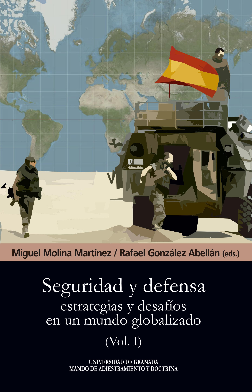 Seguridad y defensa   «Estrategias y desafíos en un mundo globalizado»