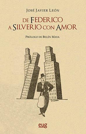 De Federico a Silverio, con amor