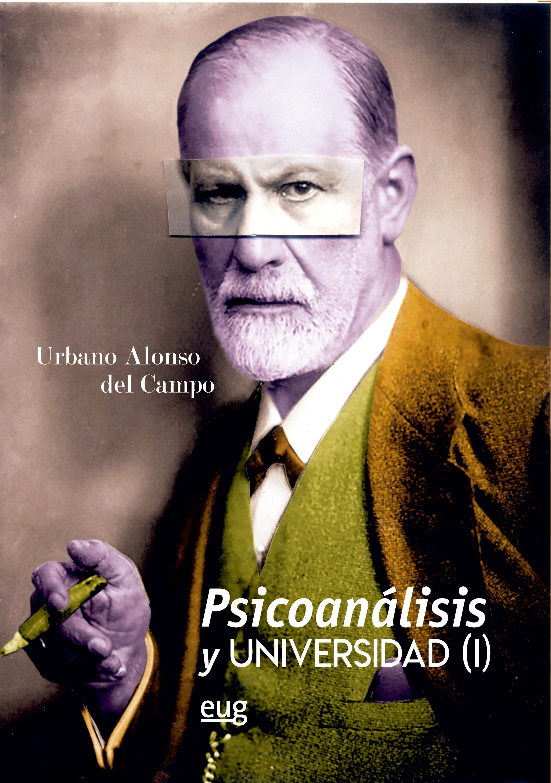 Psicoanálisis y Universidad (I)