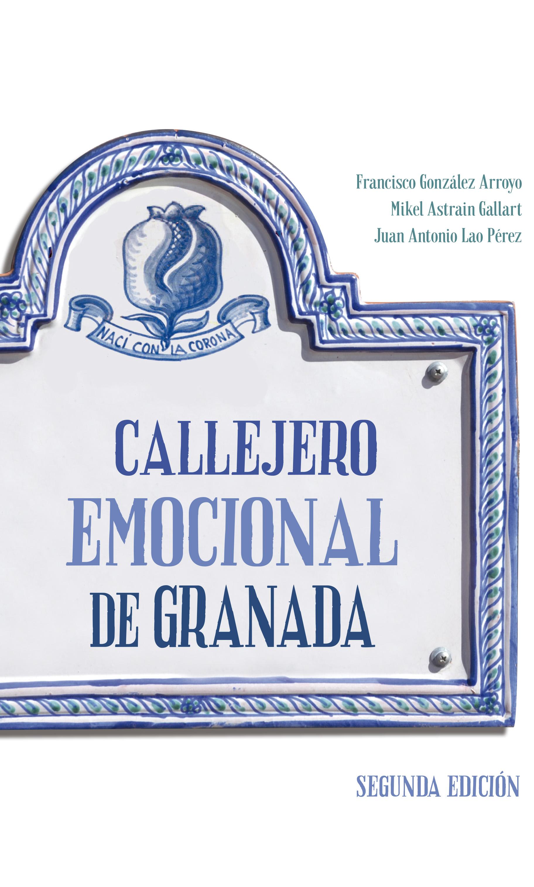 CALLEJERO EMOCIONAL DE GRANADA 2ED