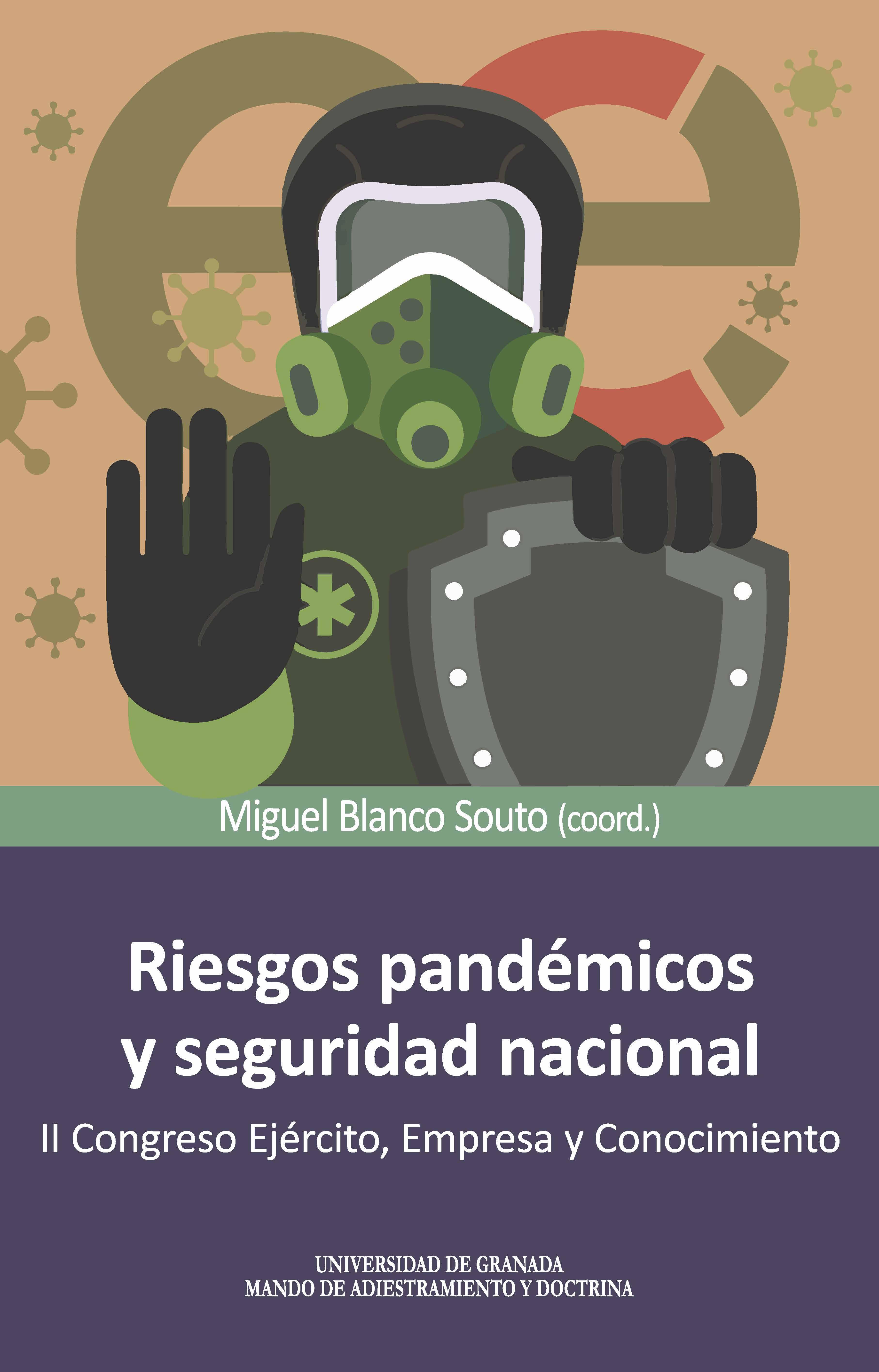 Riesgos pandémicos y seguridad nacional   «II Congreso ejército, empresa y conocimiento»