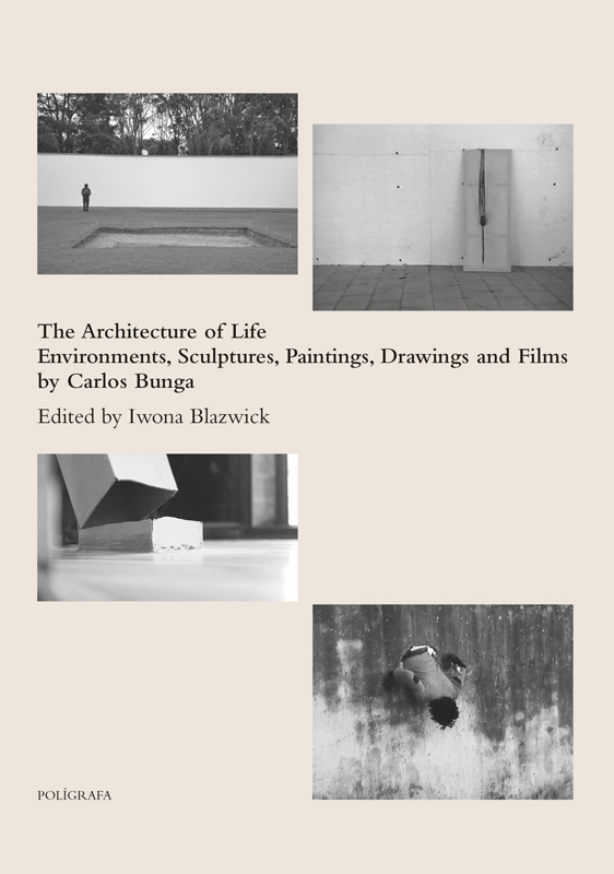 ARCHITECTURE OF LIFE BY CARLOS BUNGA,THE