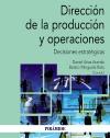 Dirección de la producción y operaciones   «Decisiones estratégicas»