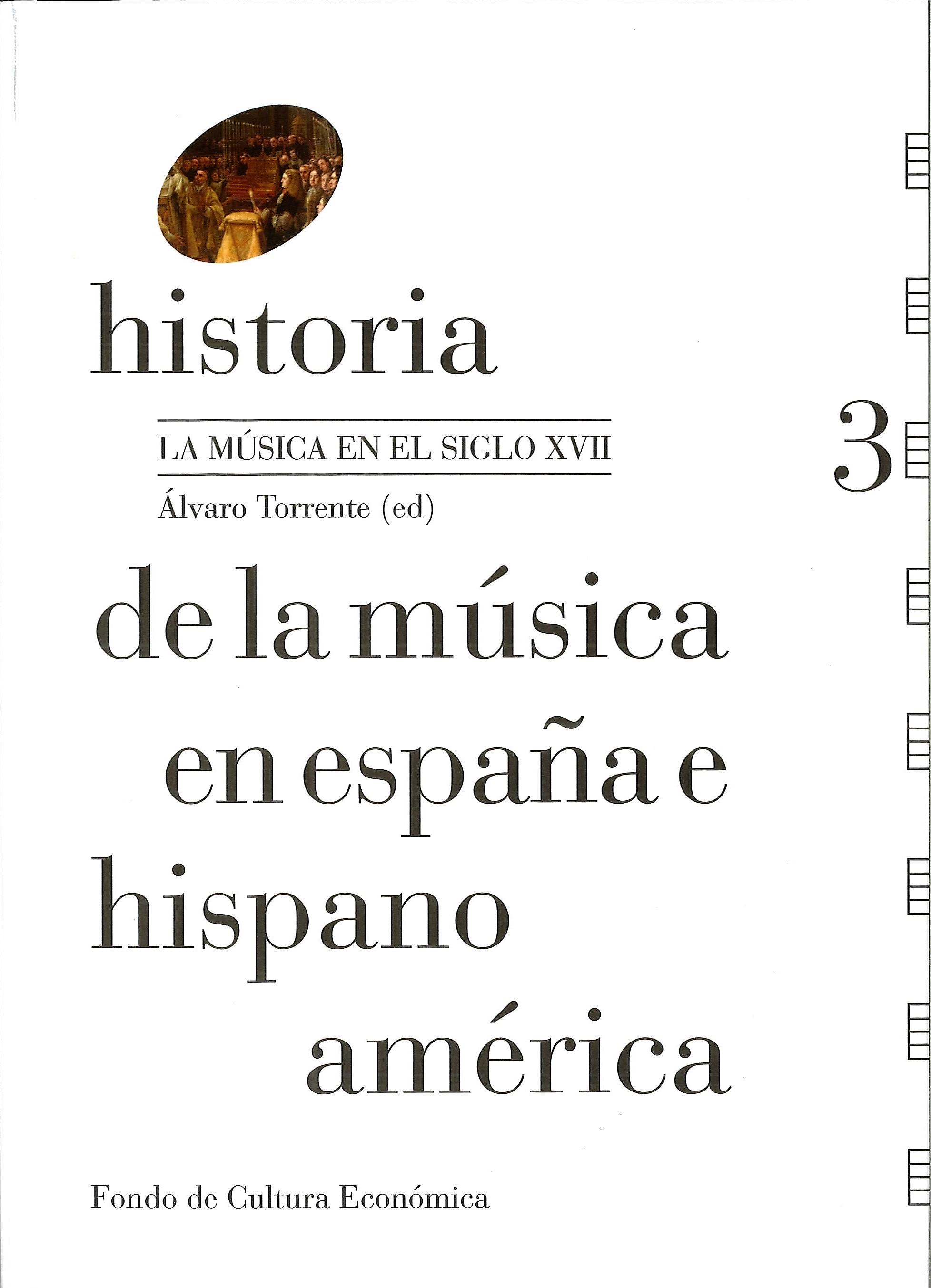 Historia de la música en España e Hispanoamérica   «La música en el siglo XVII»