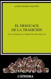 El desguace de la tradición   «En el taller de la narrativa del siglo XX»