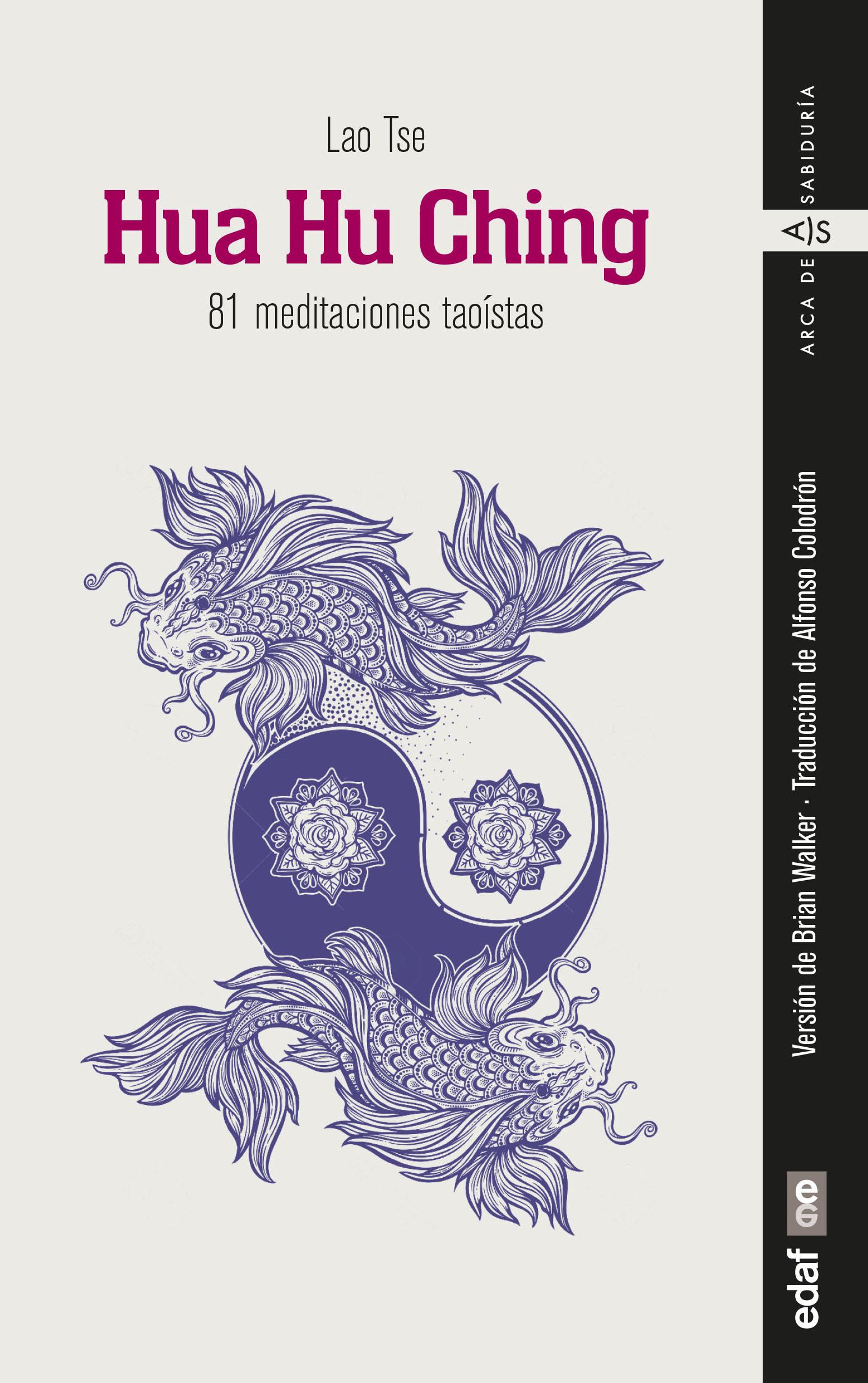 Hua Hu Ching   «81 meditaciones taoístas»