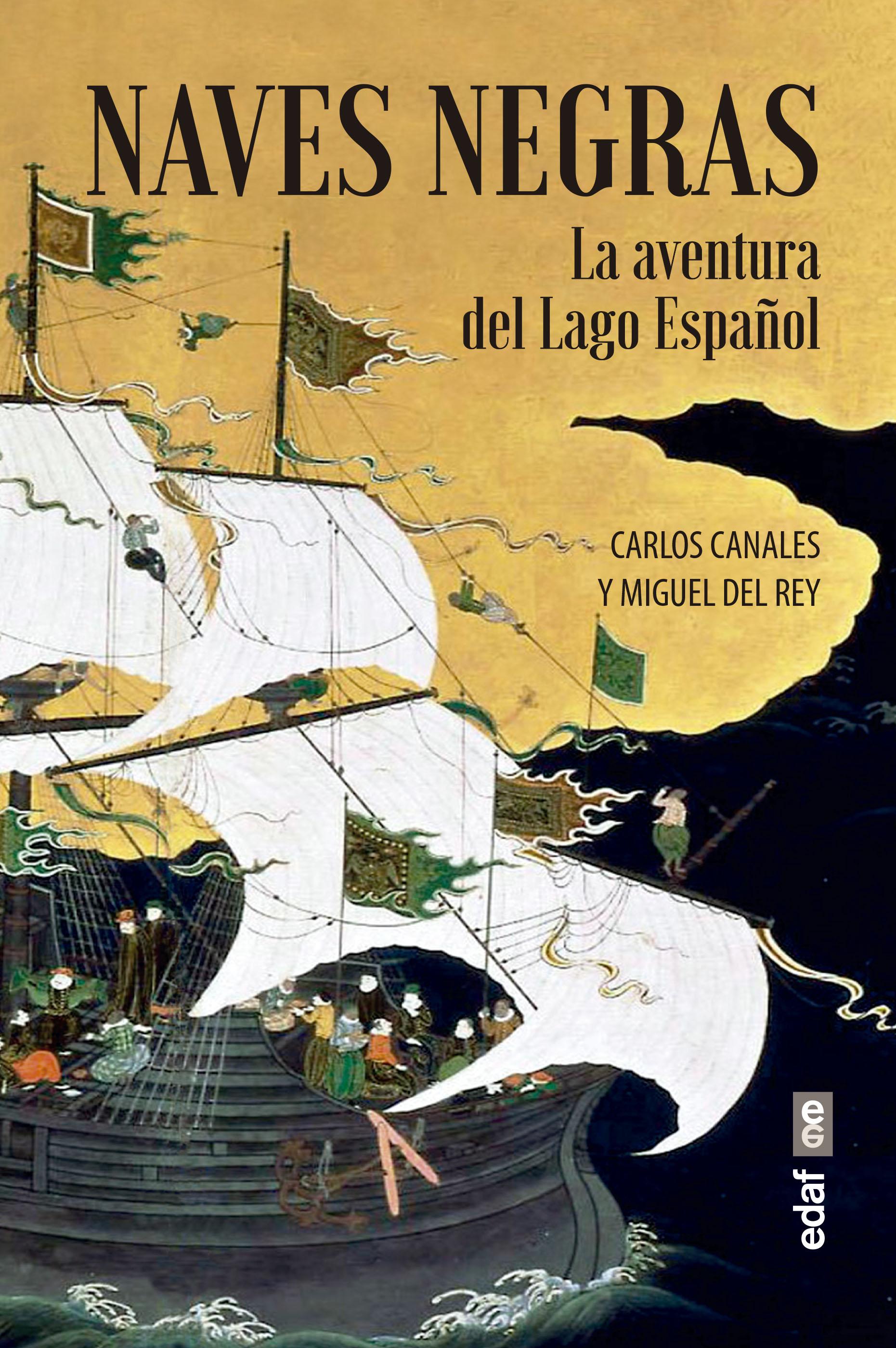 Naves negras   «La aventura del Lago Español»