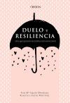 1Duelo y resiliencia. Una guía para la reconstrucción emocional