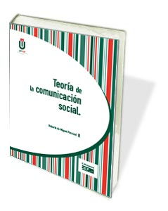 TEORIA DE LA COMUNICACION SOCIAL